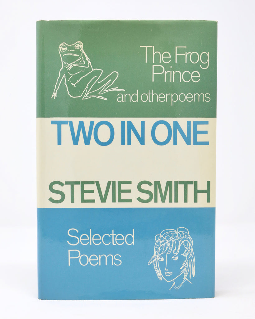 Two in One: The Frog Prince and Other Poems by Stevie Smith