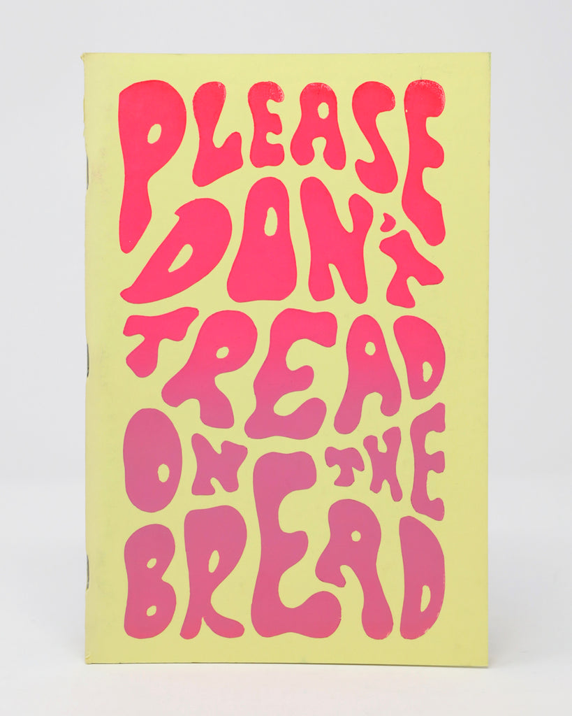 Please Don't Tread on the Bread / Please Don't Step on the Eggs Either by Clair H. Horner