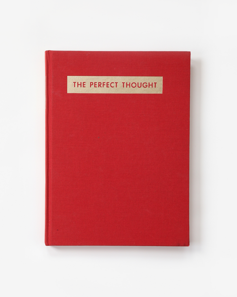 The Perfect Thought; Works by James Lee Byars