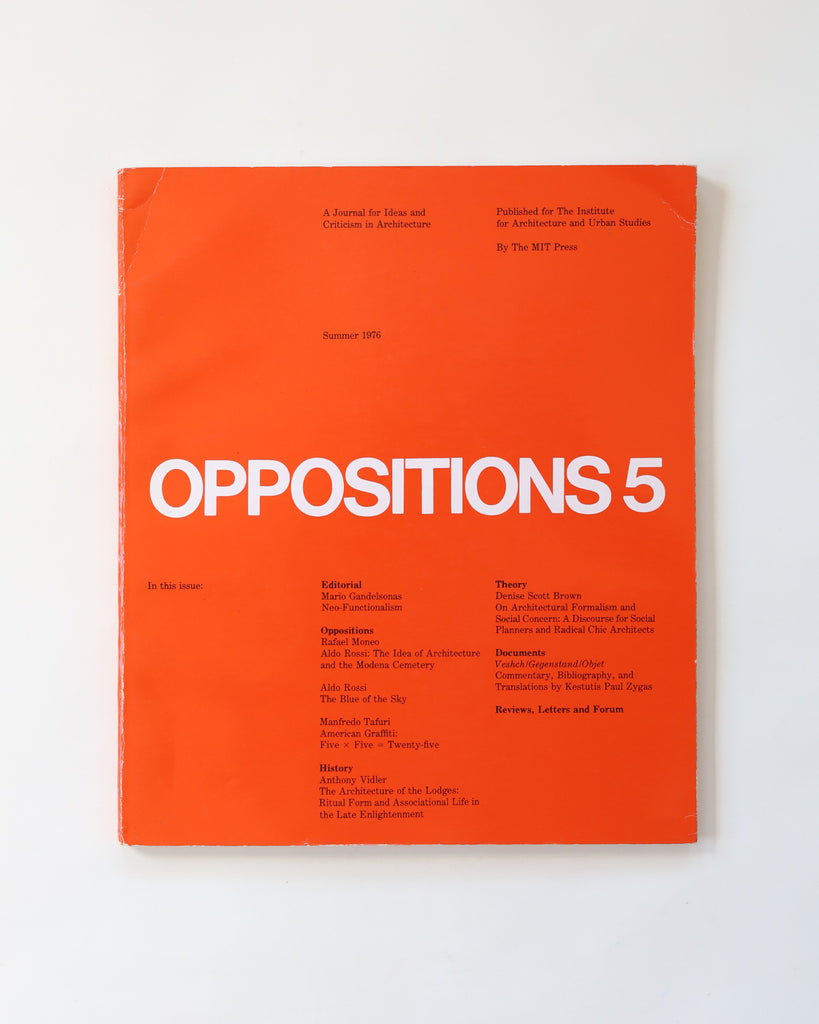 Oppositions 5: A Journal for Ideas and Criticism in Architecture - Summer 1976; The MIT Press