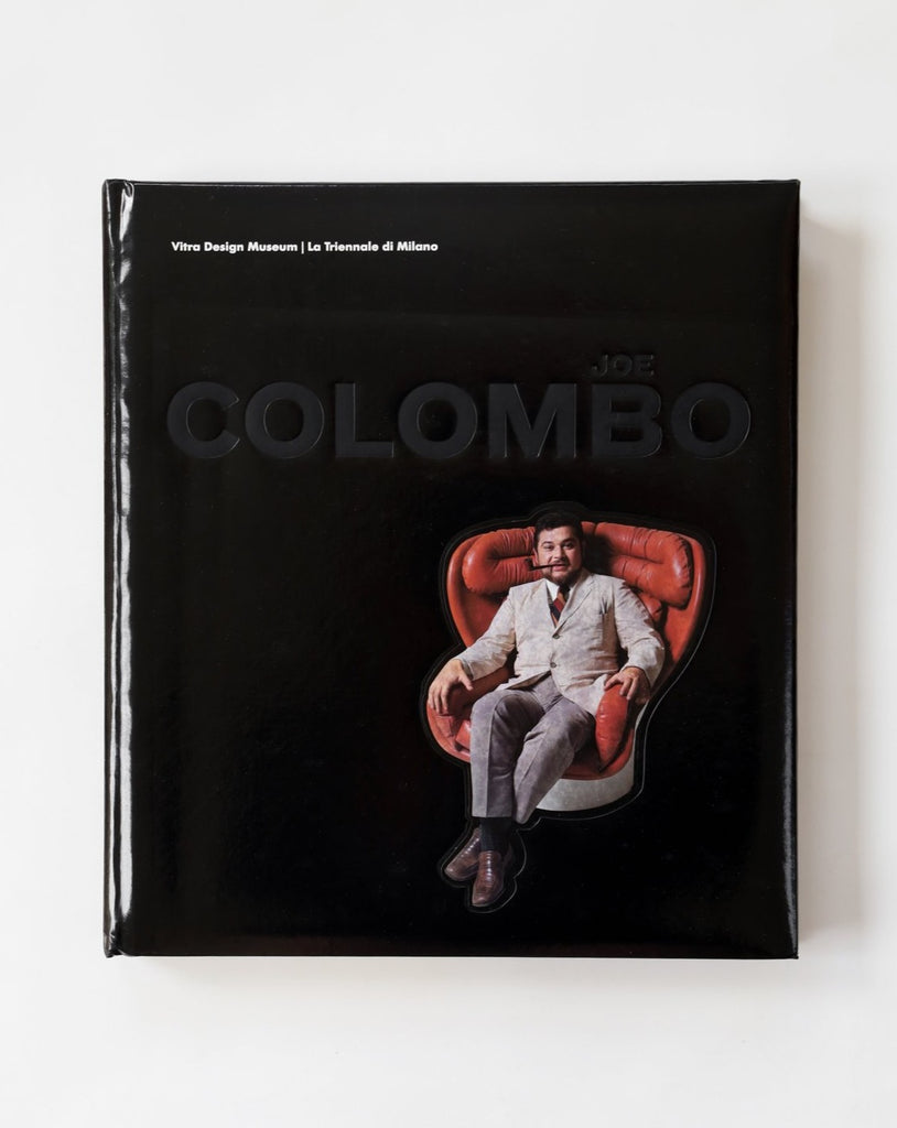 Joe Colombo; The Vitra Design Museum: Lariennale di Milano