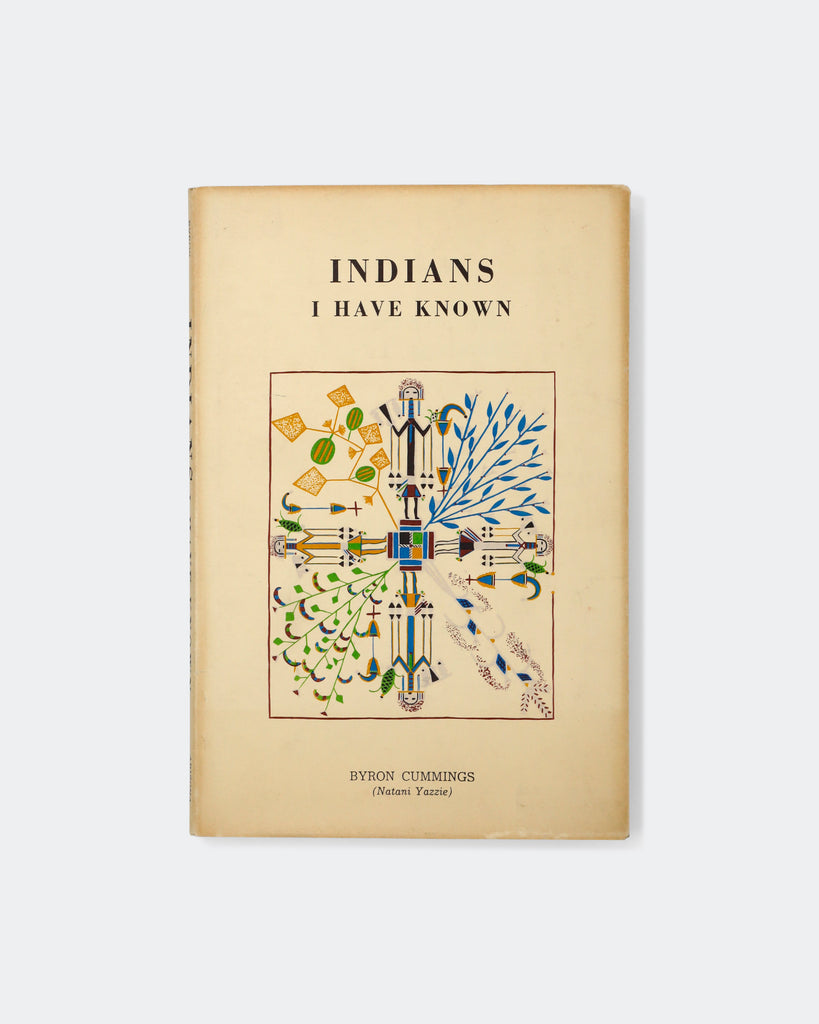 Indians I Have Known by Byron Cummings (Natani Yazzie)