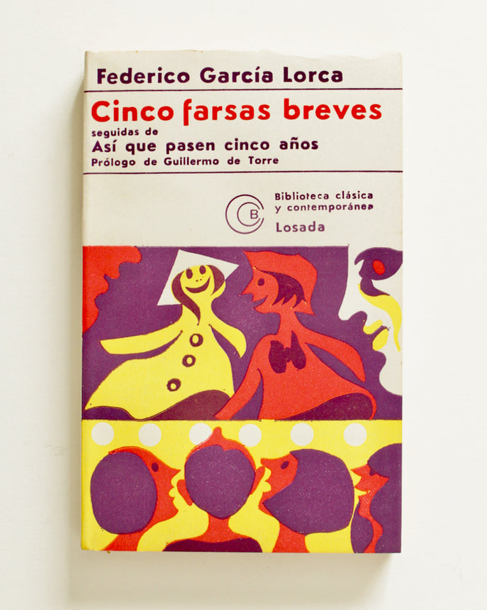Cinco Farsas Breves by Frederico García Lorca