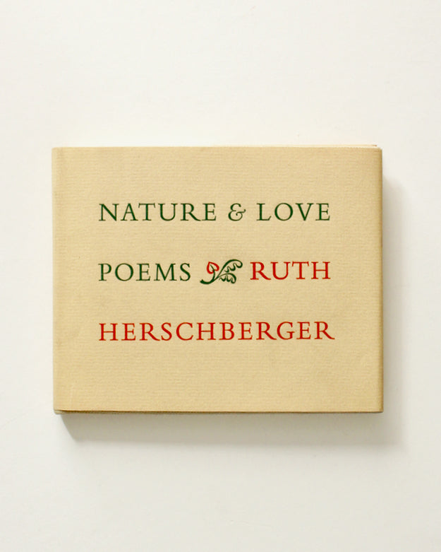 Nature and Love Poems by Ruth Herschberger