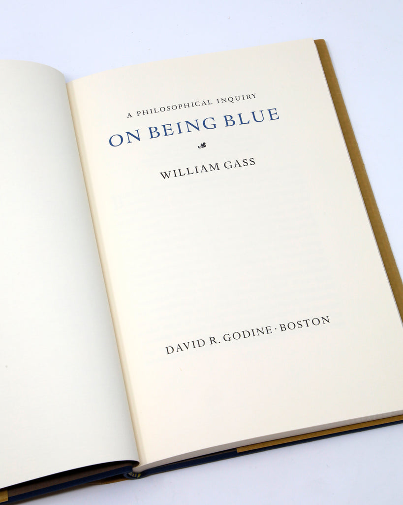 ON BEING BLUE: A PHILOSOPHICAL INQUIRY BY WILLIAM GASS