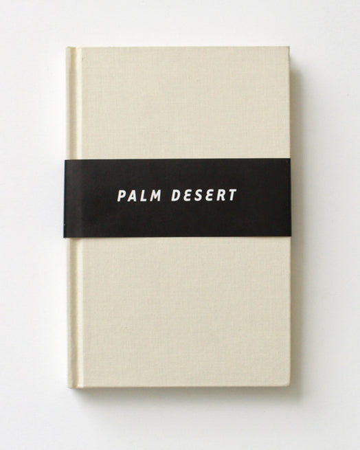 Palm Desert by Rudy Vanderlans
