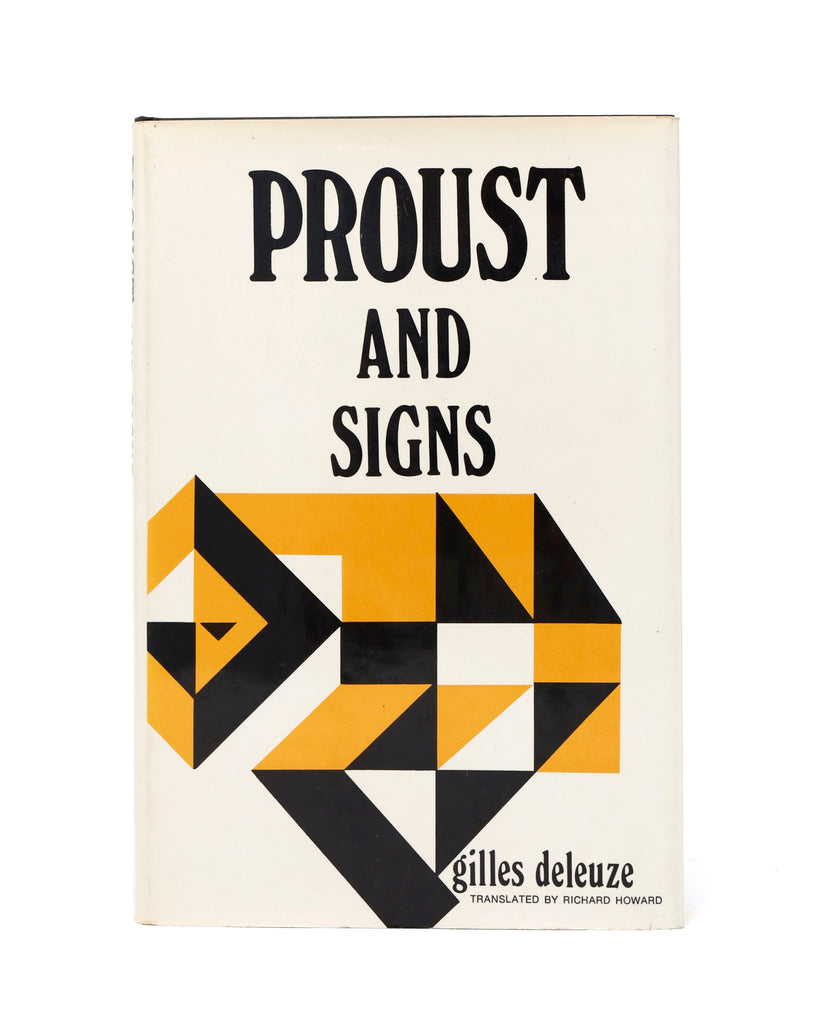 Proust and Signs by Gilles Deleuze (trans. Richard Howard)