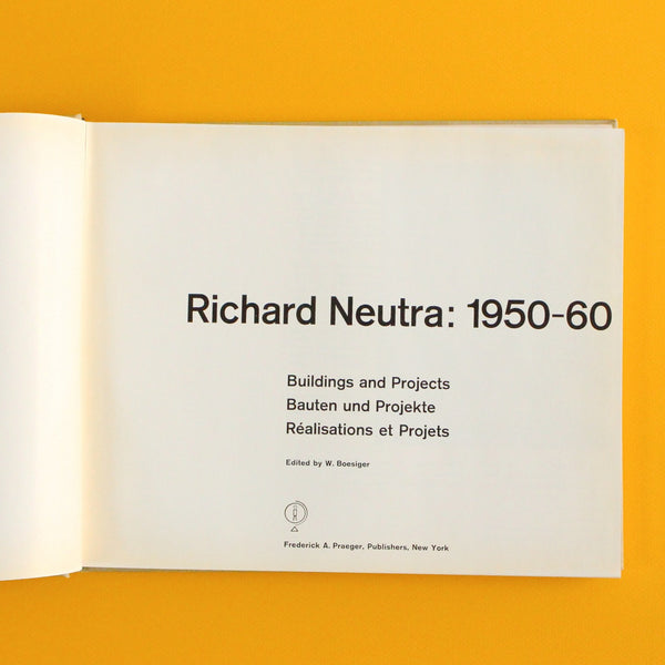RICHARD NEUTRA 1950-60 by Richard Neutra & Willy Boesiger