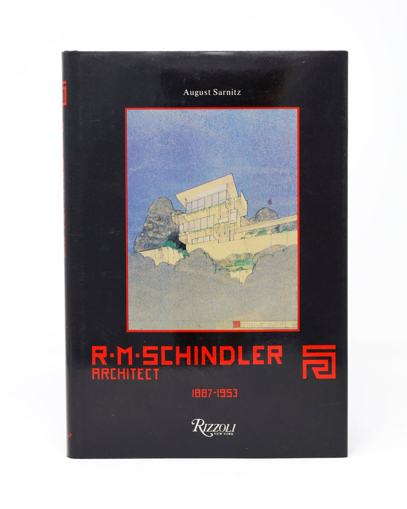 R.M. Schindler: Architect 1887-1953 by August Sarnitz