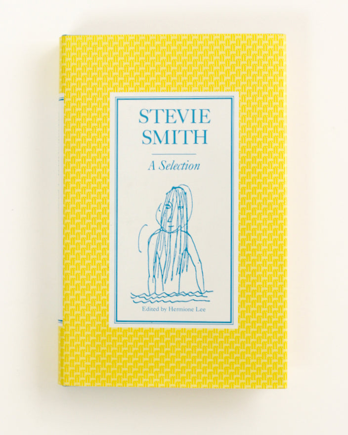 STEVIE SMITH: A SELECTION, ed. Hermione Lee