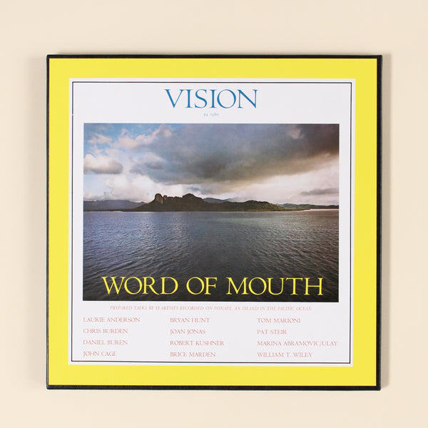 VISION: WORD OF MOUTH, John Cage, Marina Abromovic, Chris Burden, et al
