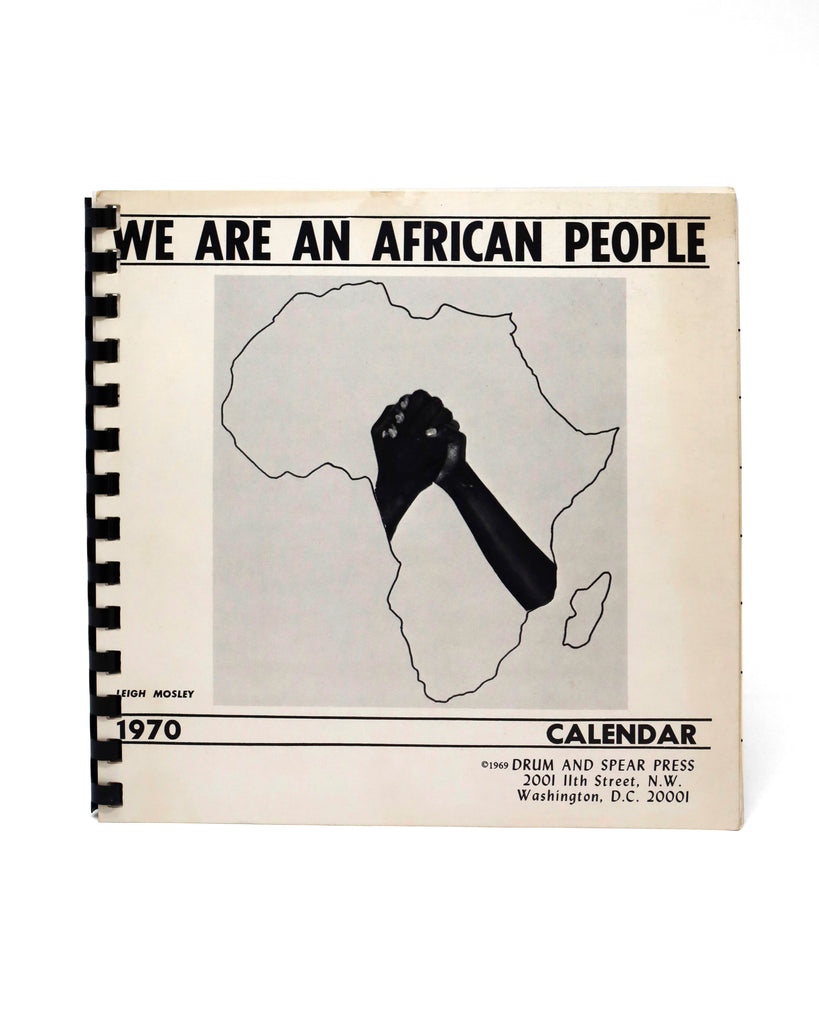 We Are An African People: 1970 Calendar by Leigh Mosley