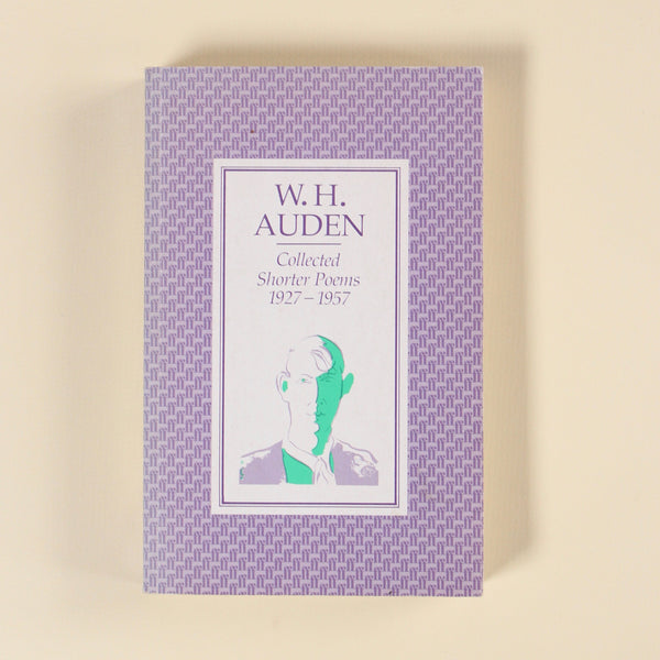 COLLECTED SHORTER POEMS W.H. Auden
