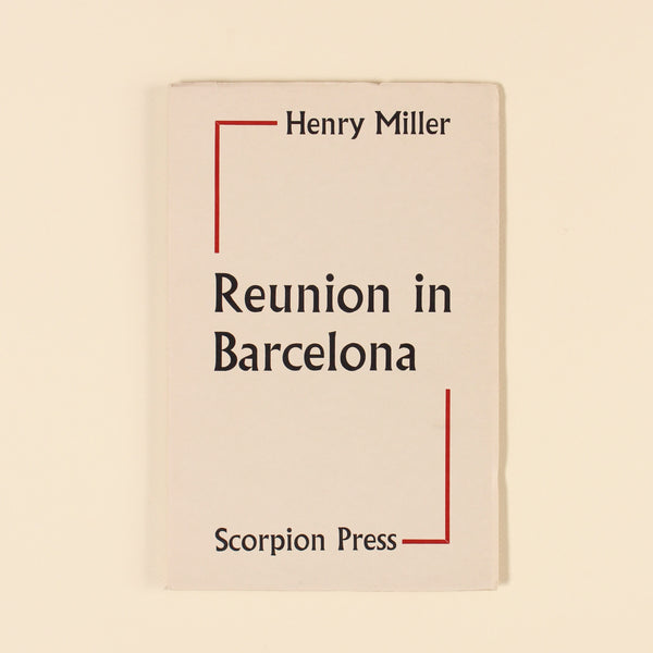 REUNION IN BARCELONA by Henry Miller