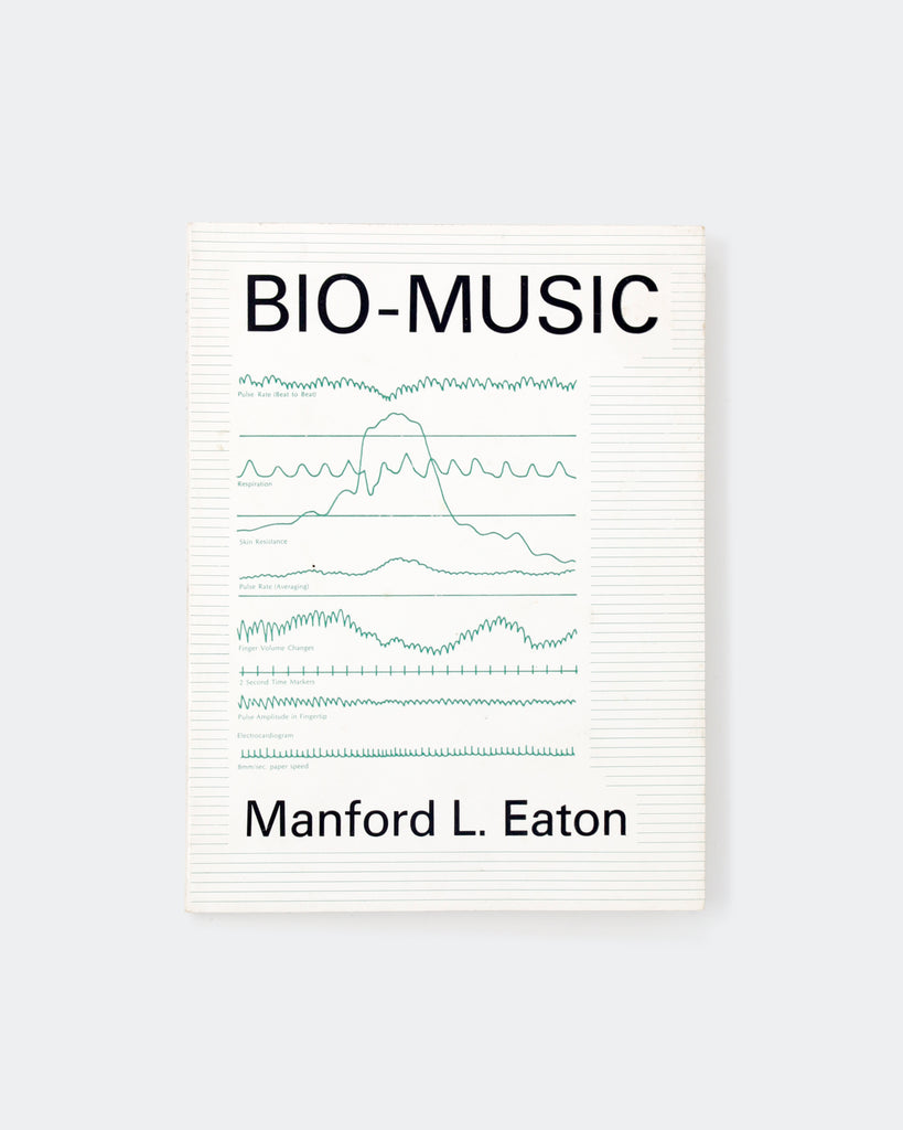 BIO-MUSIC by Manford L. Eaton