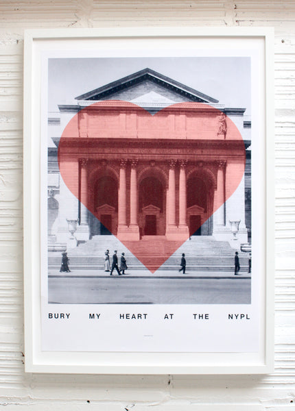 BURY MY HEART AT THE NYPL