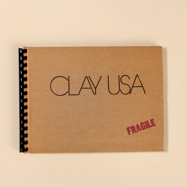 CLAY USA by Barbara Fendrick, et al