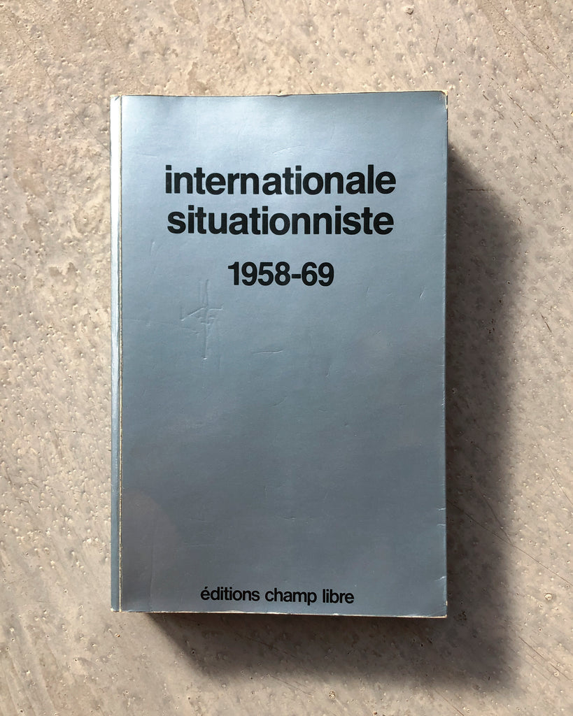 internationale situationniste: 1958-69