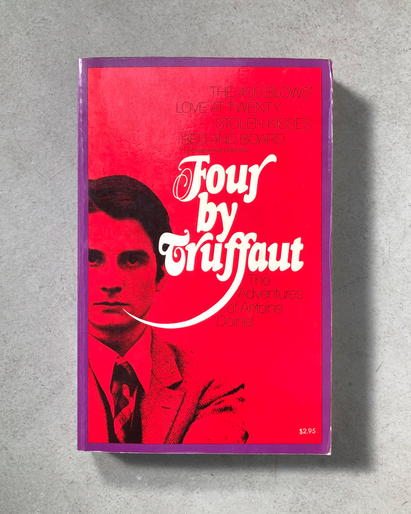Four by Truffaut: The Adventures of Antoine Doinel by François Truffaut (Eng.)