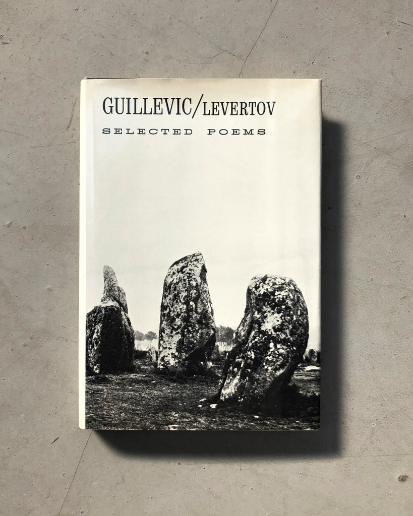 Guillevic: Selected Poems, trans. Denise Levertov (Fr./Eng.)