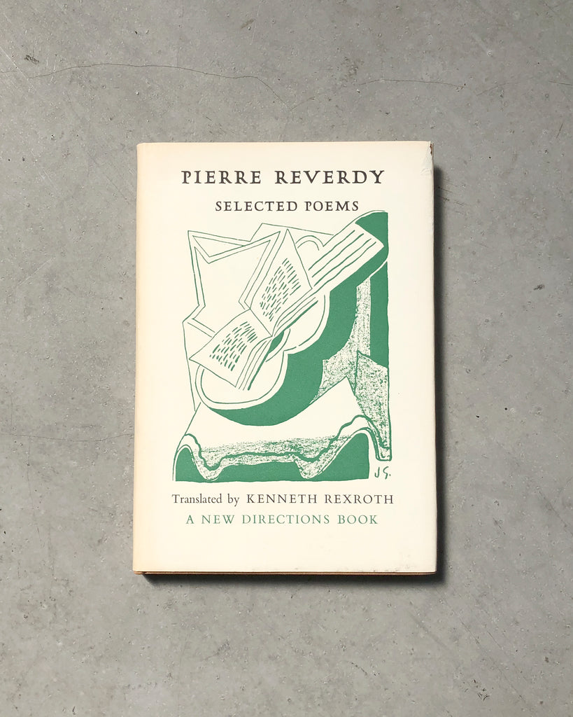 Selected Poems of Pierre Reverdy (Bilingual Fr/En) Translated by Kenneth Rexroth