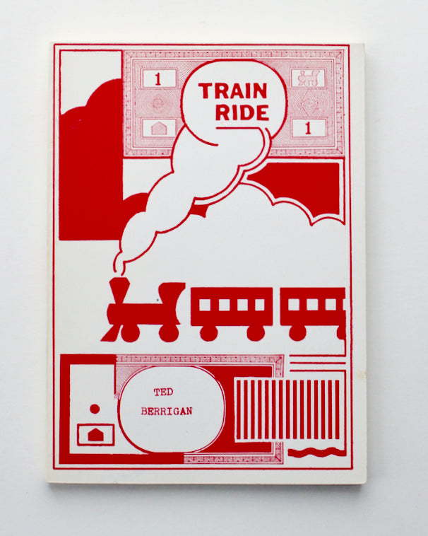 Train Ride by Ted Berrigan (Signed)