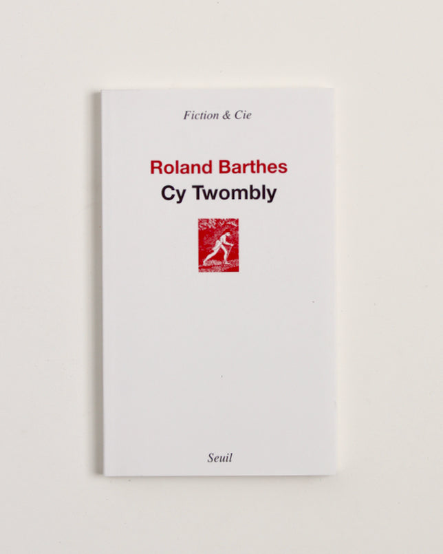 CY TWOMBLY by Roland Barthes