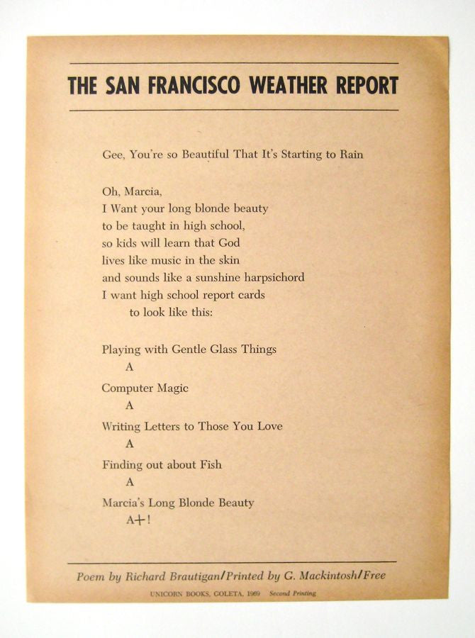 THE SAN FRANCISCO WEATHER REPORT by Richard Brautigan