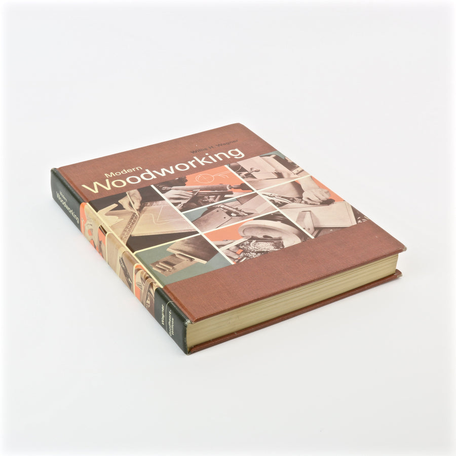 Modern Woodworking book by Willis H. Wagner