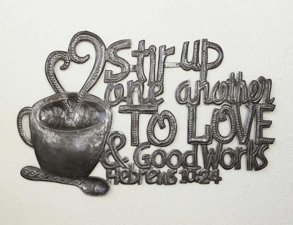Wall Art - Metal - Stir up One Another to Love - Heb 10:24