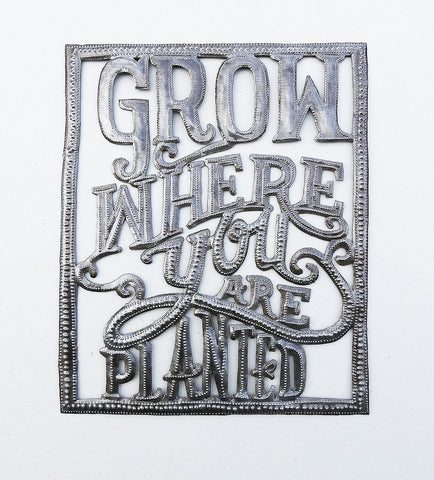Wall Art - Metal - Grow Where You are Planted
