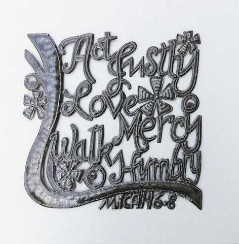 Wall Art - Metal - Act Justly, Love Mercy, Walk Humbly - Micah 6:8
