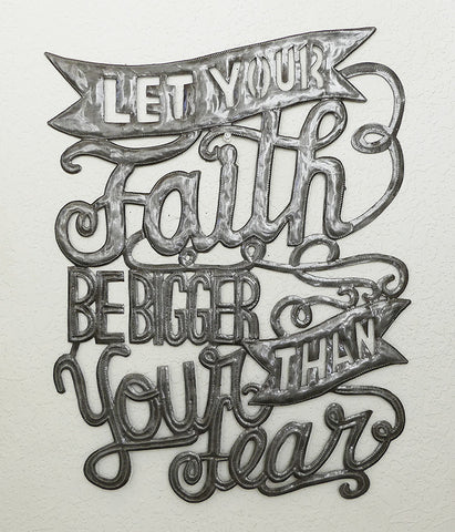Wall Art - Metal - Let Your Faith be Bigger than Your Fear