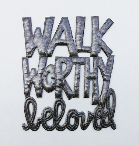 Wall Art - Metal - Walk Worthy Beloved