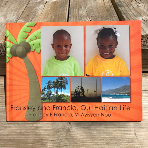 Book - Fransley and Francia, Our Haitian Life
