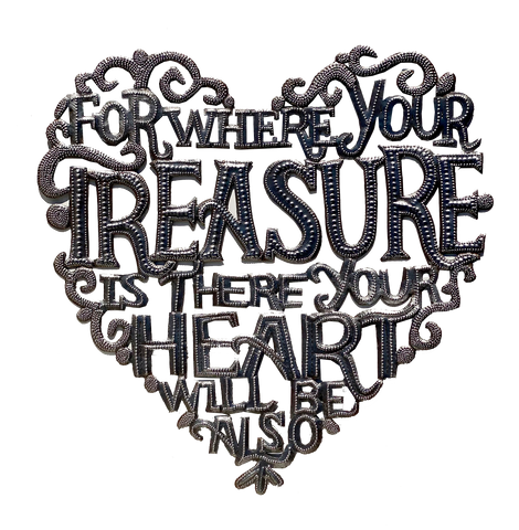 Wall Art - Metal - Where Your Treasure is... there Your Heart will be