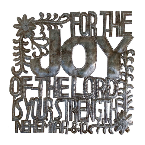 .Wall Art - Metal - The JOY of the Lord is Your Strength - Neh. 8:10