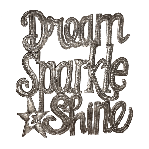 .Wall Art  - Metal  - Dream Sparkle Shine