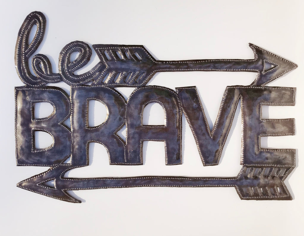 .Wall Art  - Metal  - Be Brave