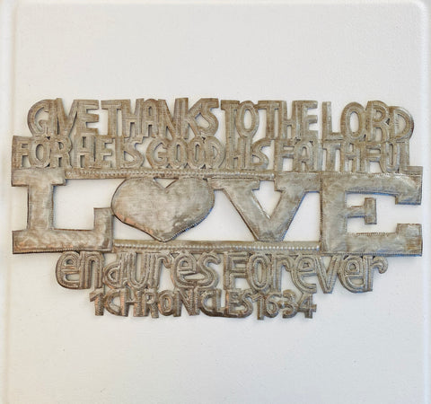 Wall Art - Metal - Give Thanks to the Lord for He is Good - 1 Chron. 16:24