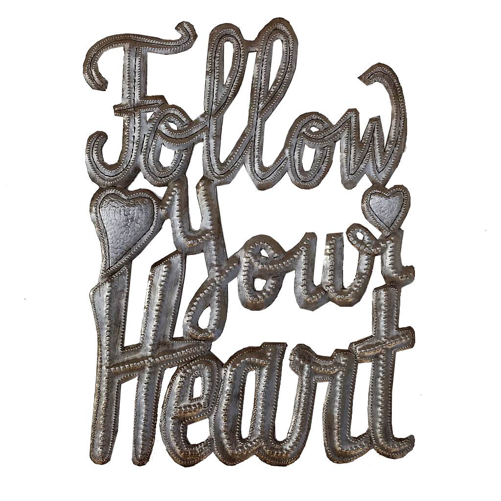 Wall Art - Metal - Follow Your Heart