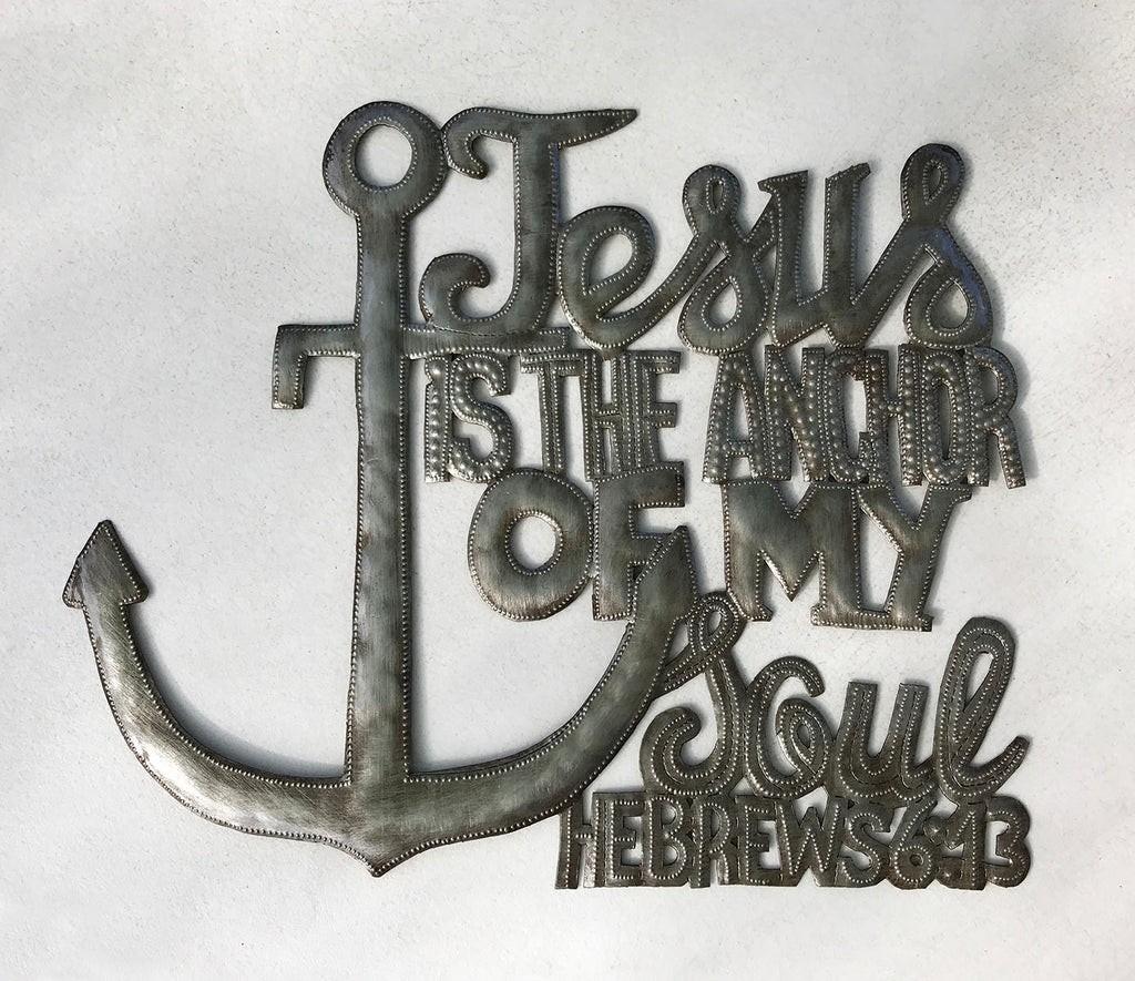 Wall Art - Metal  - Jesus is the Anchor of my Soul