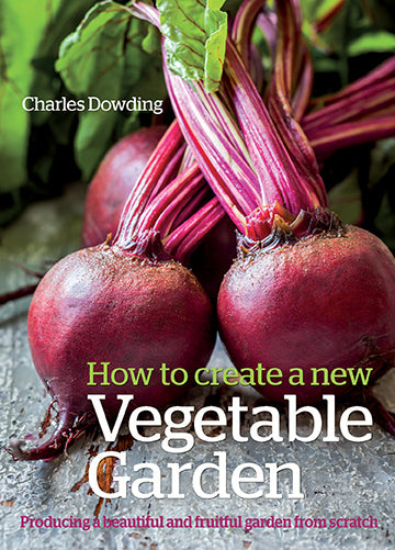 Charles Dowding: How To Create A New Vegetable Garden