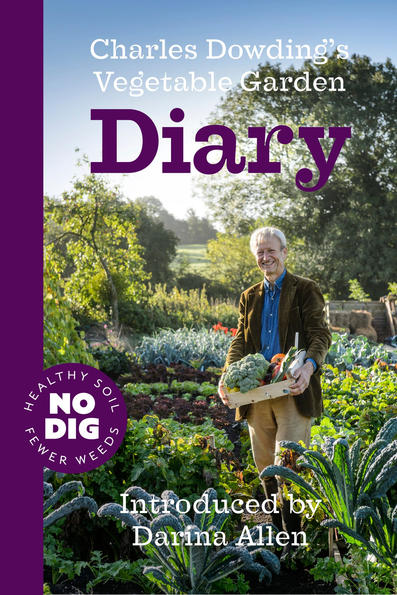 Charles Dowding's Vegetable Garden Diary - No Dig Gardening