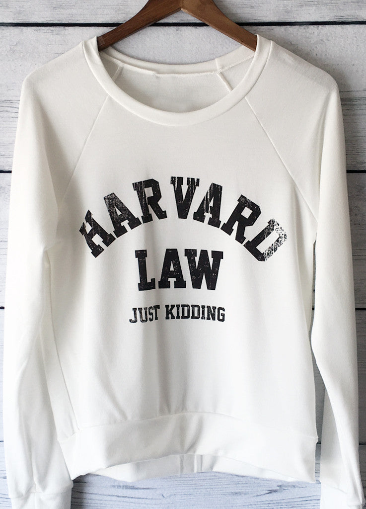 Harvard Law Just Kidding Sweatshirt in White