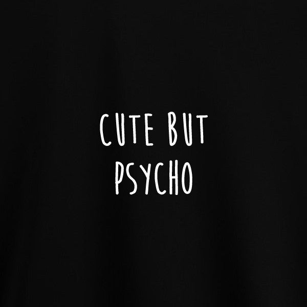 Cute But Psycho Shirt in Black