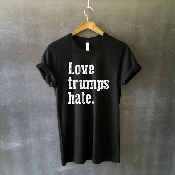 Love Trumps Hate Shirt in Black