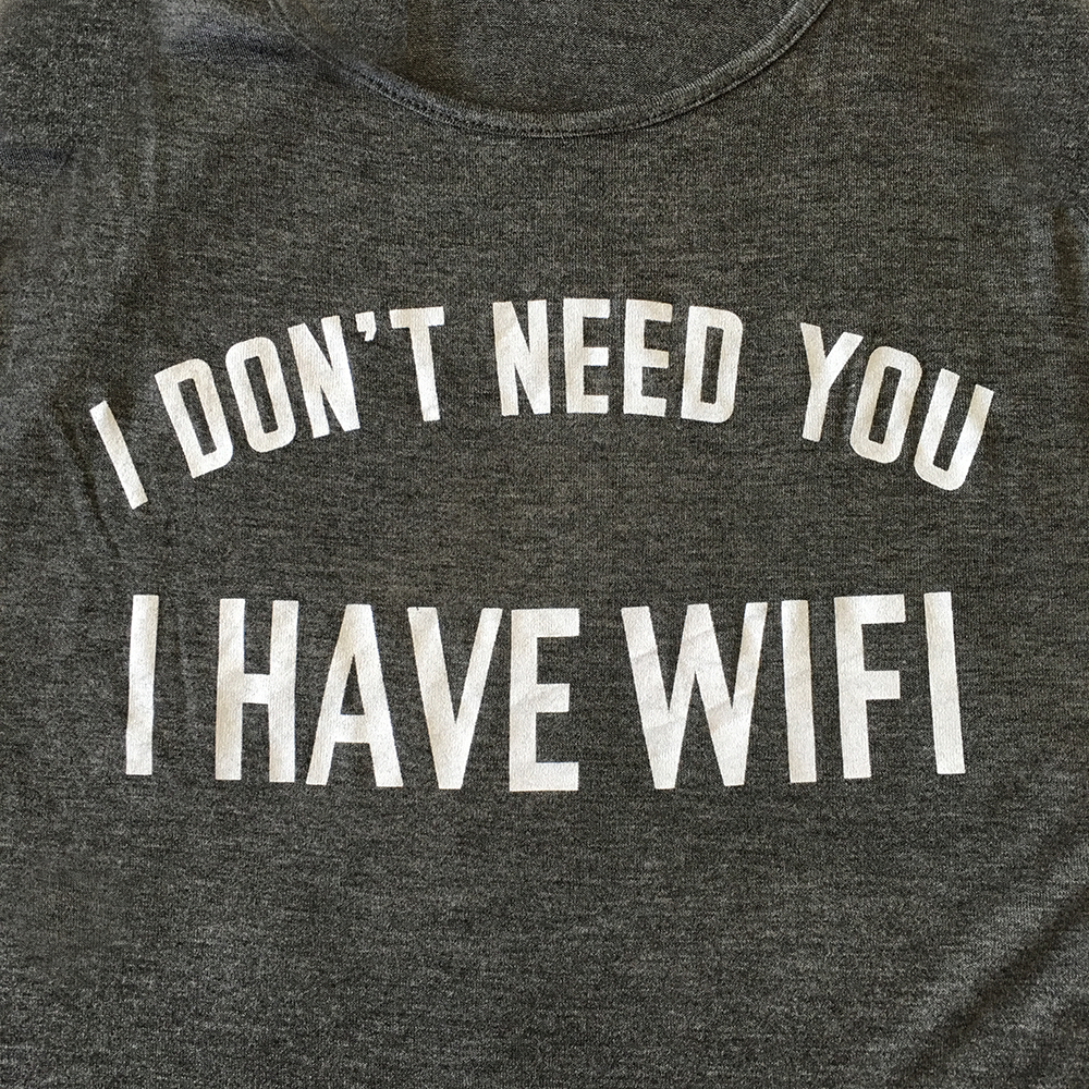 I Don't Need You I Have Wifi Tank Top in Grey