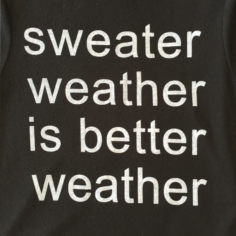 Sweater Weather is Better Weather Pullover in Black