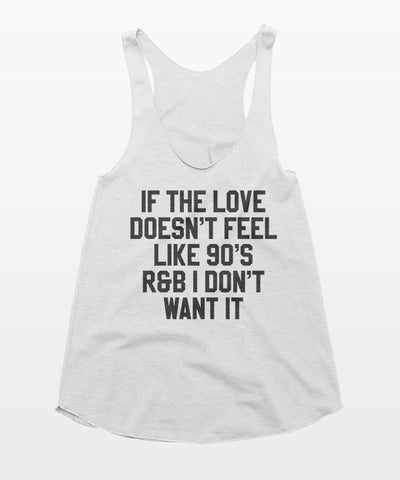 Love 90's R&B Tank Top